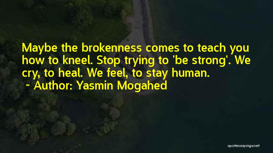 Yasmin Mogahed Quotes 1541913