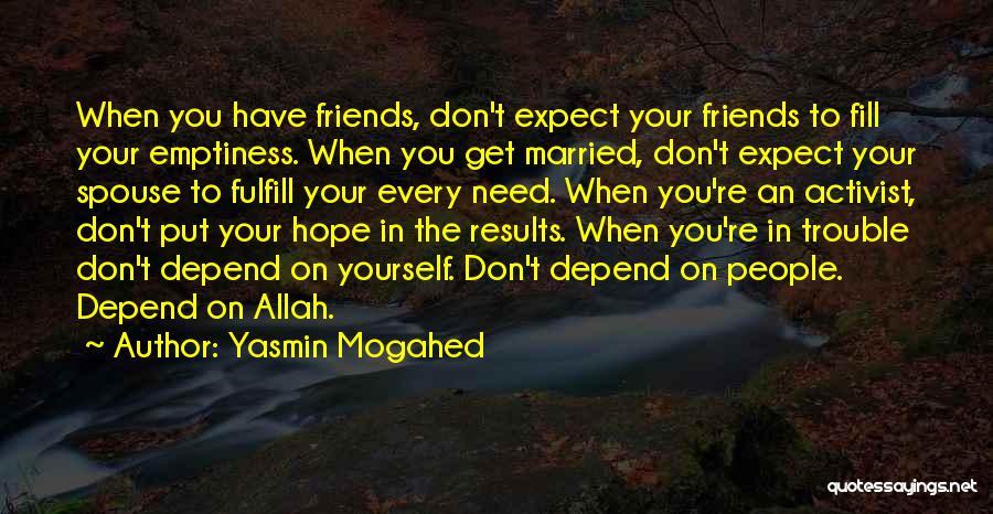 Yasmin Mogahed Quotes 1712437