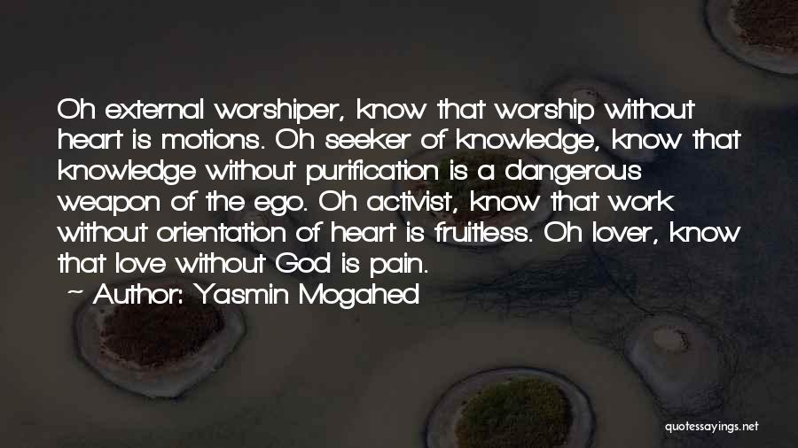 Yasmin Mogahed Quotes 1851586