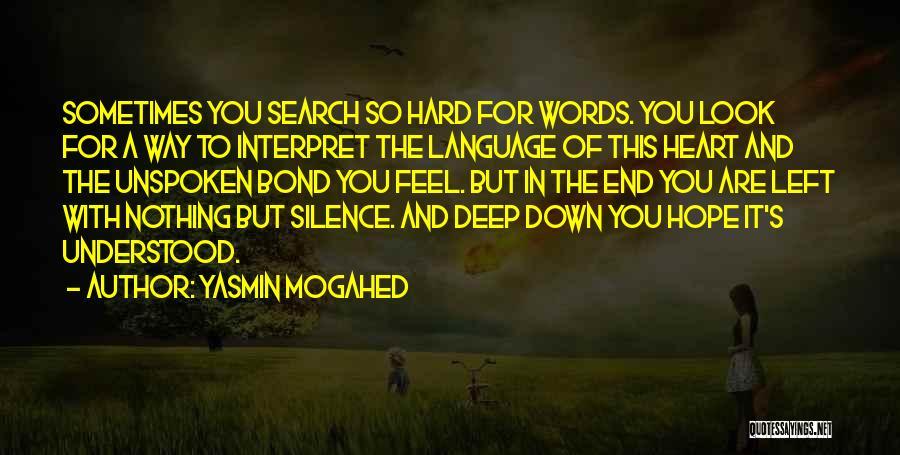 Yasmin Mogahed Quotes 1915481