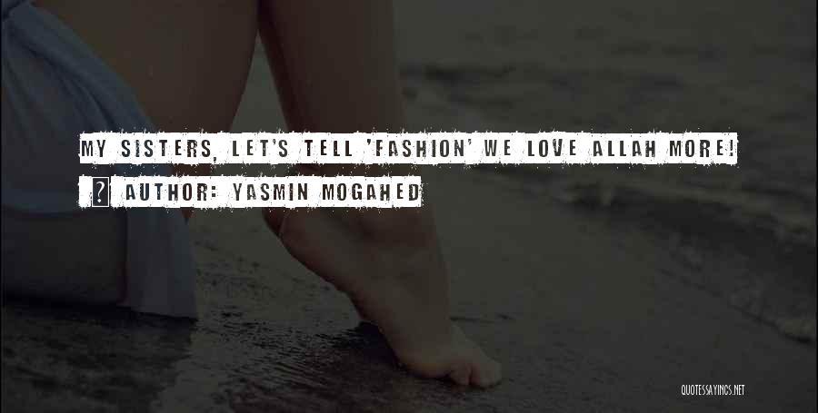 Yasmin Mogahed Quotes 2031270