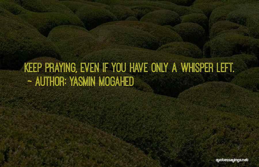 Yasmin Mogahed Quotes 394287