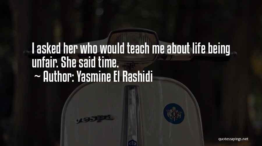 Yasmine El Rashidi Quotes 1547978