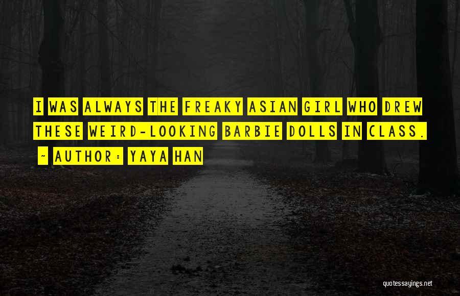 Yaya Han Quotes 191559