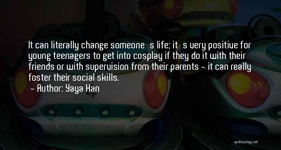 Yaya Han Quotes 2123472