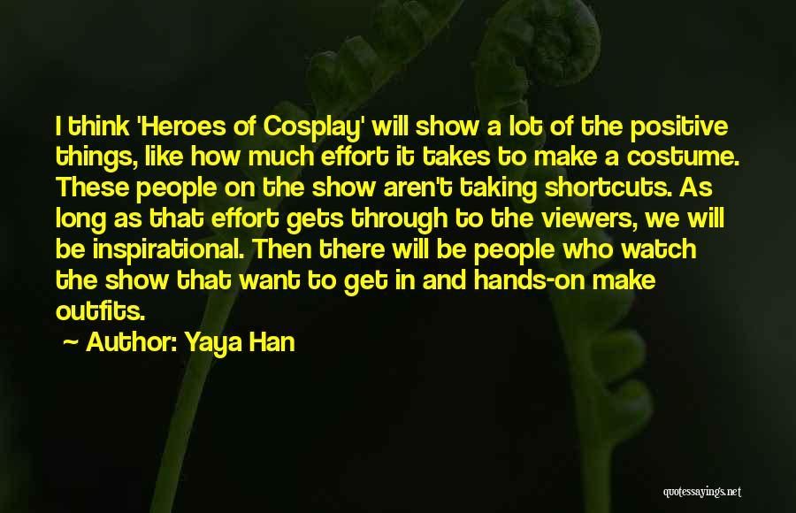 Yaya Han Quotes 563643