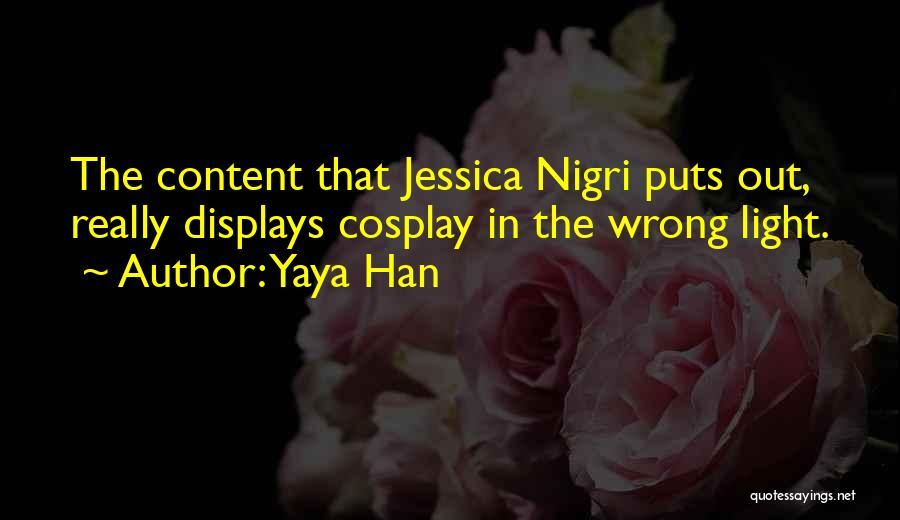 Yaya Han Quotes 647955