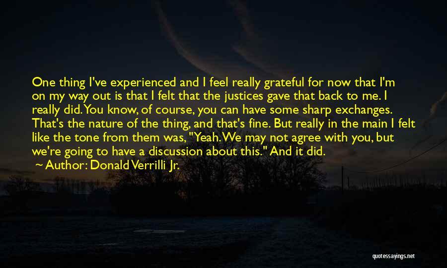 Yeah It Me Quotes By Donald Verrilli Jr.