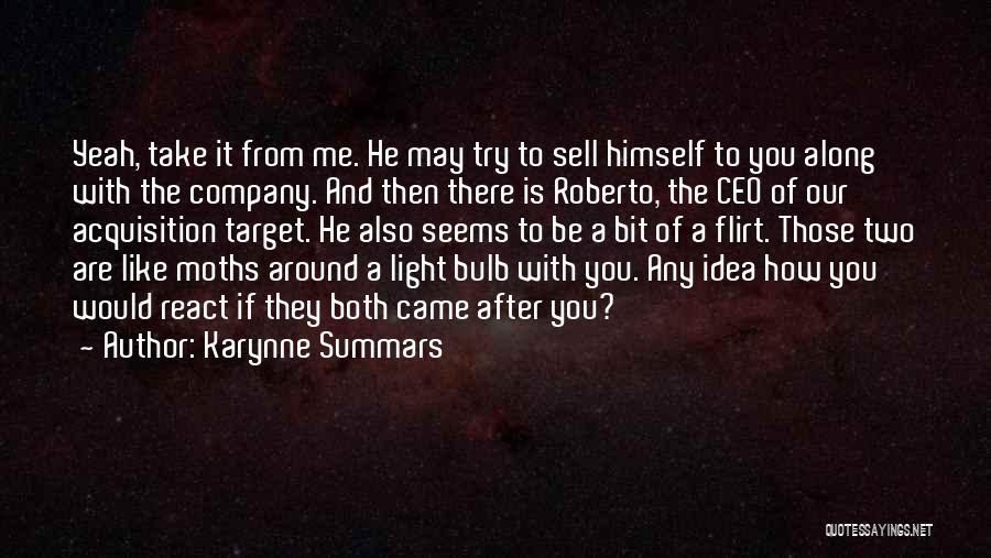 Yeah It Me Quotes By Karynne Summars