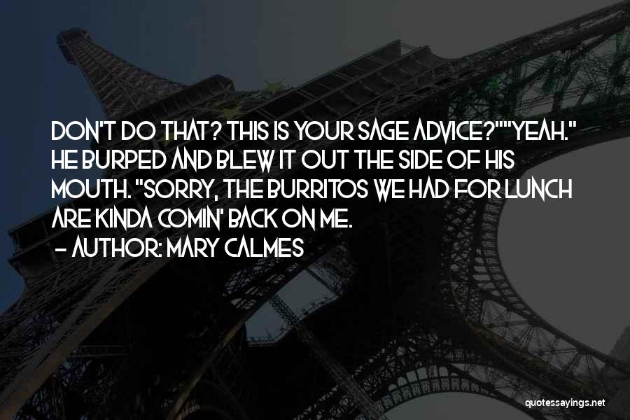 Yeah It Me Quotes By Mary Calmes