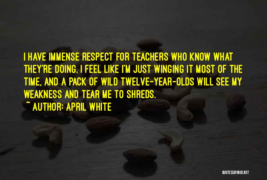 Year Twelve Quotes By April White