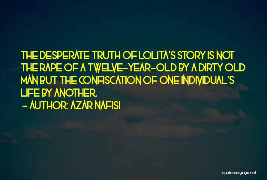 Year Twelve Quotes By Azar Nafisi