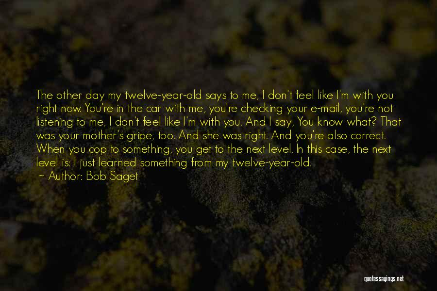 Year Twelve Quotes By Bob Saget