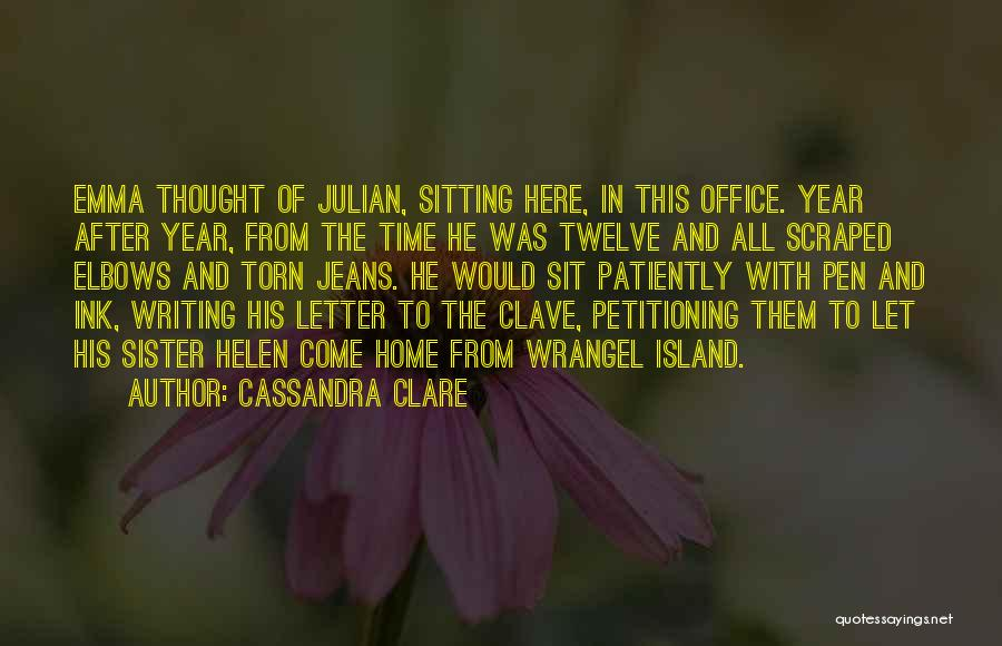 Year Twelve Quotes By Cassandra Clare