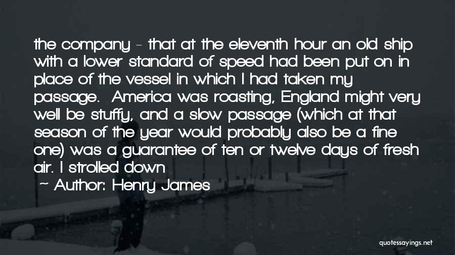 Year Twelve Quotes By Henry James