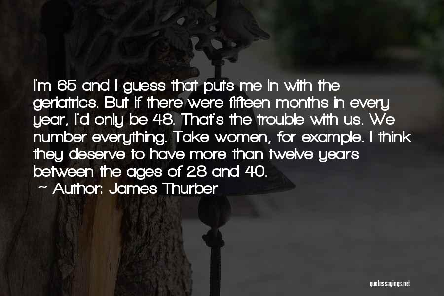 Year Twelve Quotes By James Thurber