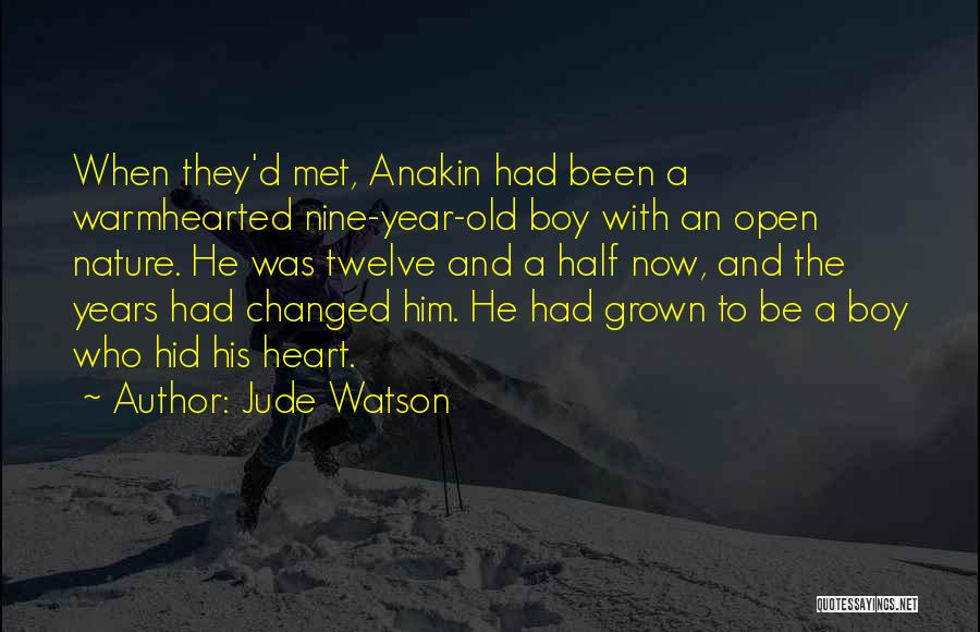 Year Twelve Quotes By Jude Watson