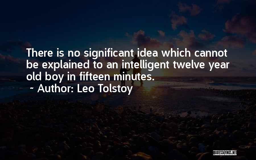 Year Twelve Quotes By Leo Tolstoy