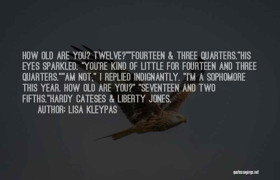 Year Twelve Quotes By Lisa Kleypas