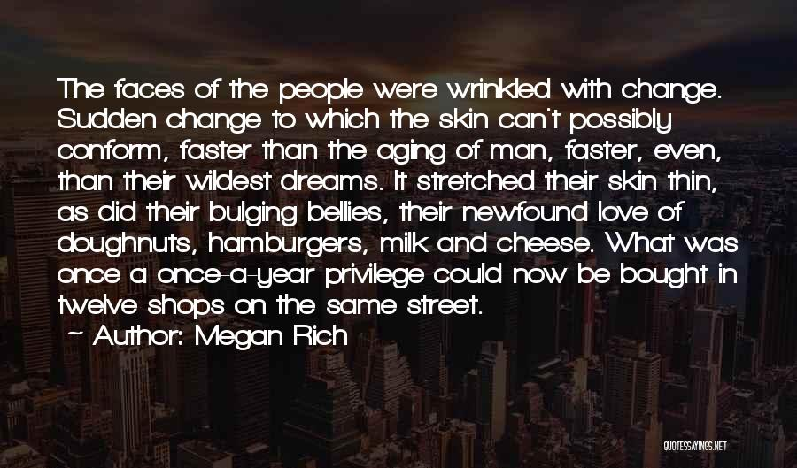 Year Twelve Quotes By Megan Rich