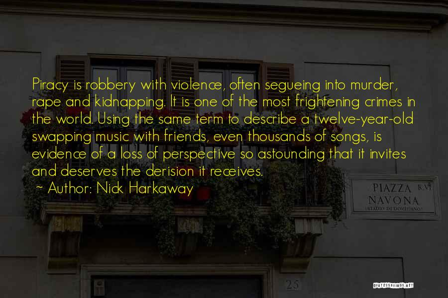 Year Twelve Quotes By Nick Harkaway