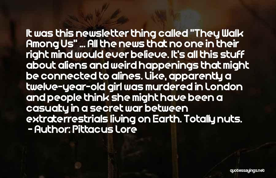 Year Twelve Quotes By Pittacus Lore