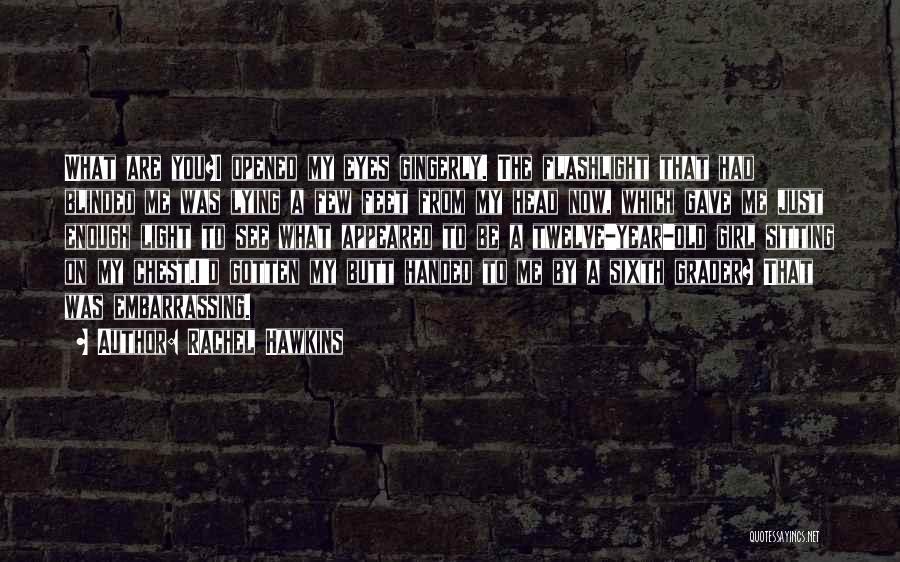 Year Twelve Quotes By Rachel Hawkins