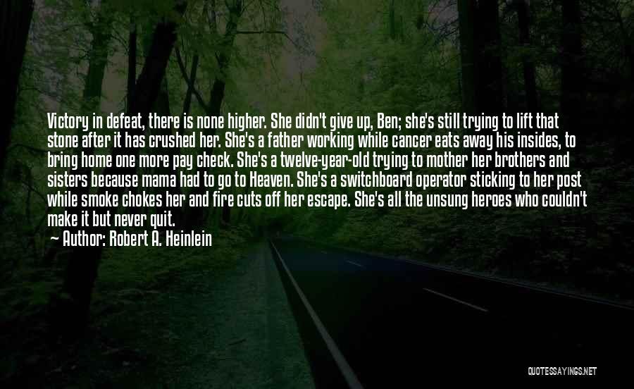 Year Twelve Quotes By Robert A. Heinlein
