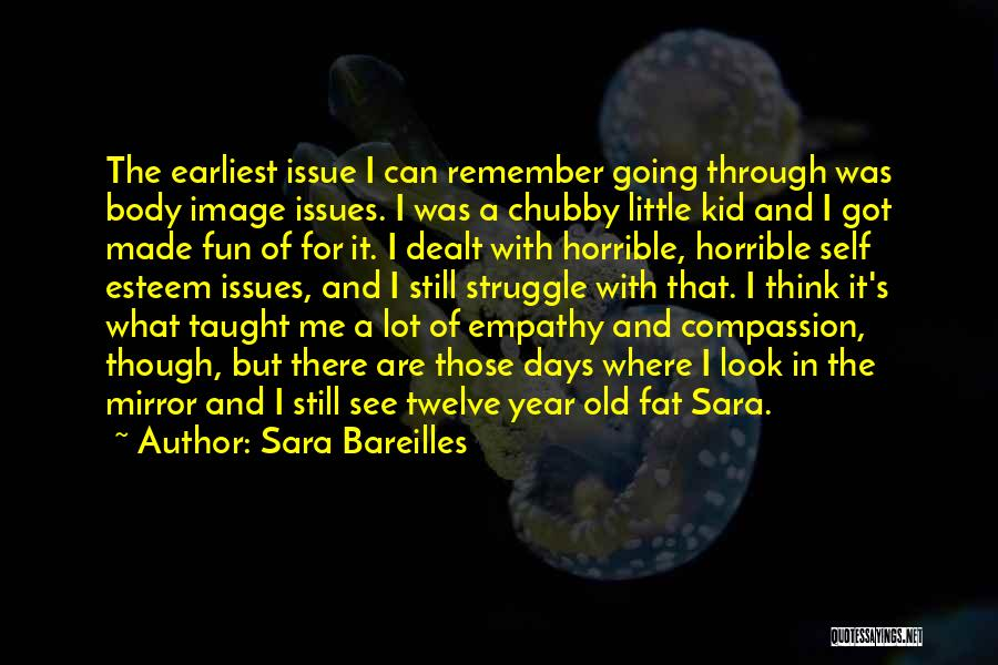 Year Twelve Quotes By Sara Bareilles