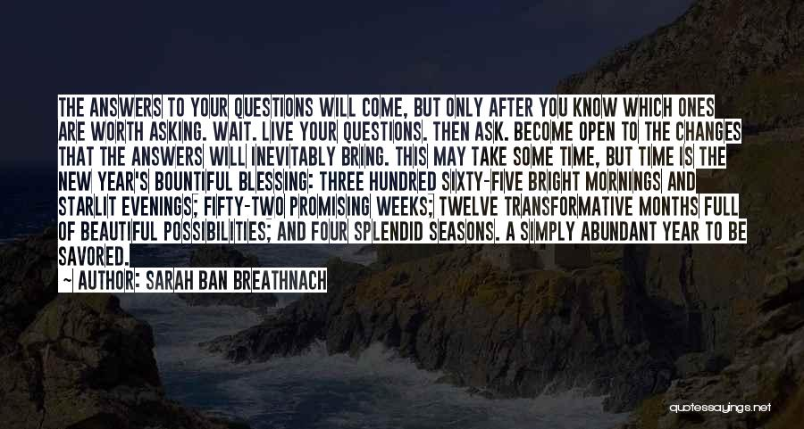 Year Twelve Quotes By Sarah Ban Breathnach
