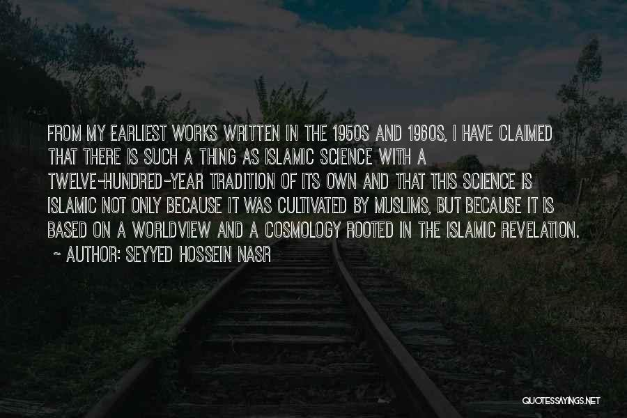 Year Twelve Quotes By Seyyed Hossein Nasr