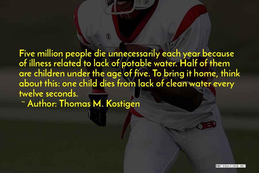 Year Twelve Quotes By Thomas M. Kostigen