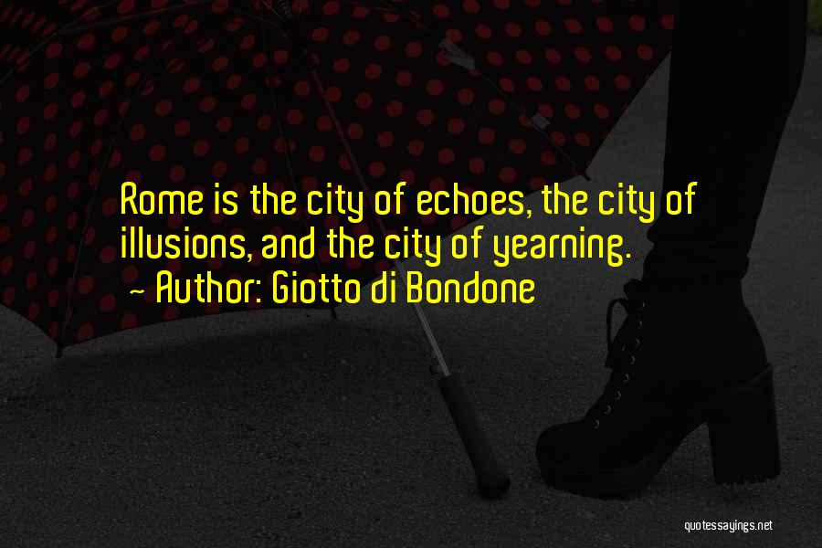 Yearning To Travel Quotes By Giotto Di Bondone