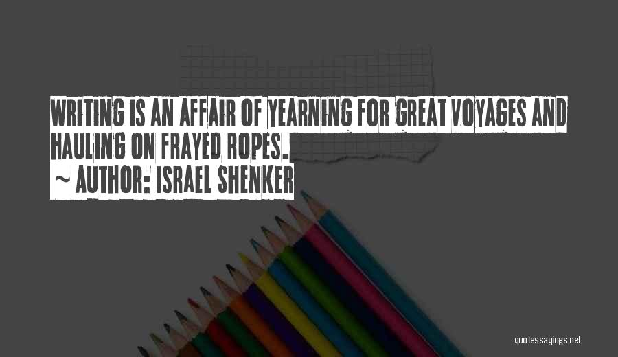 Yearning To Travel Quotes By Israel Shenker
