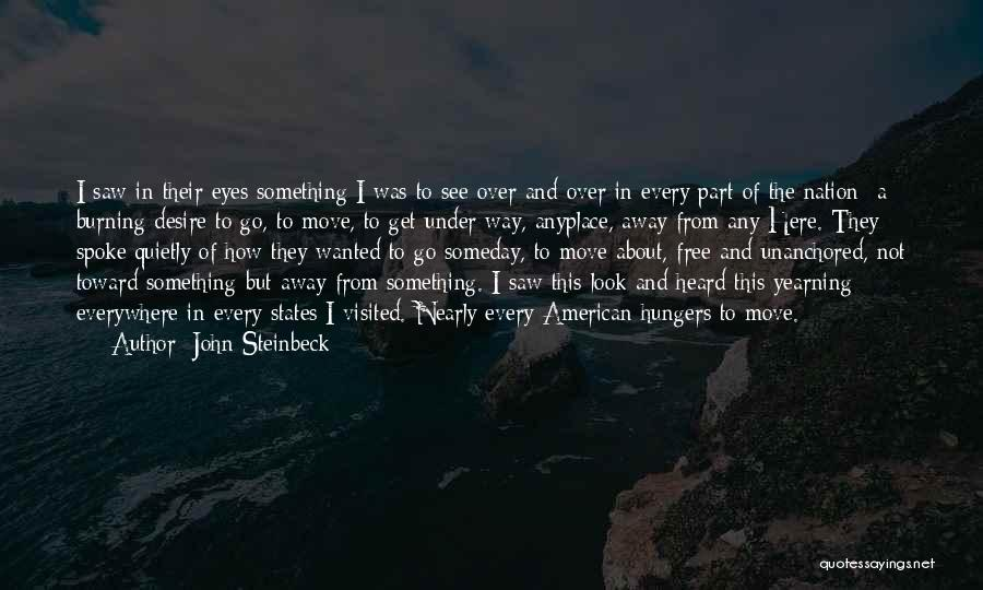 Yearning To Travel Quotes By John Steinbeck