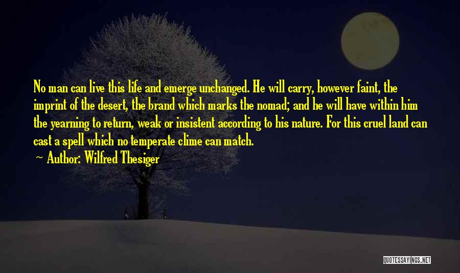 Yearning To Travel Quotes By Wilfred Thesiger