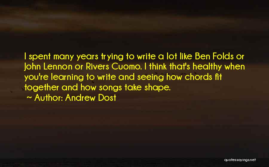Years Spent Together Quotes By Andrew Dost