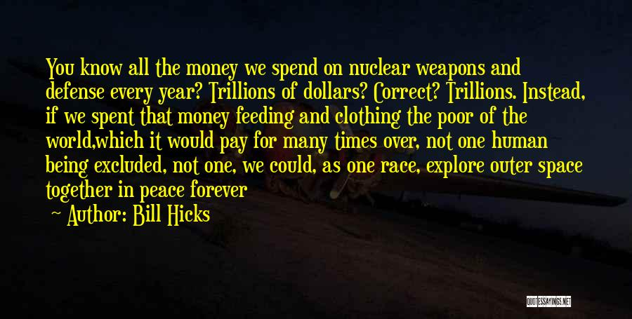 Years Spent Together Quotes By Bill Hicks