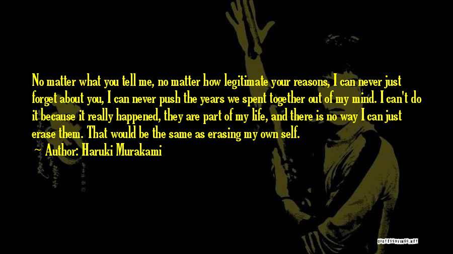 Years Spent Together Quotes By Haruki Murakami