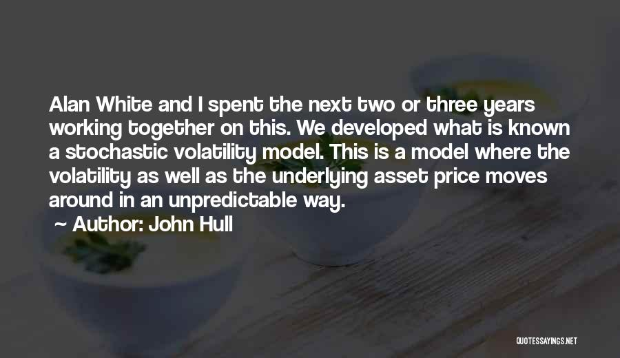 Years Spent Together Quotes By John Hull