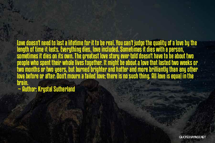 Years Spent Together Quotes By Krystal Sutherland