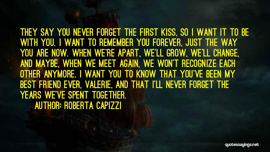 Years Spent Together Quotes By Roberta Capizzi
