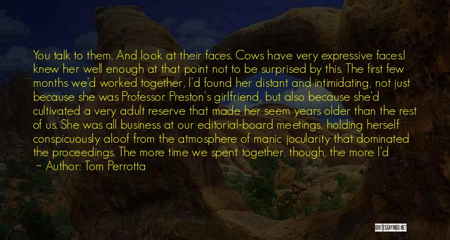 Years Spent Together Quotes By Tom Perrotta