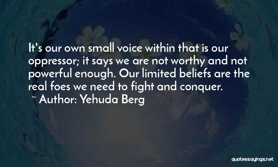 Yehuda Berg Quotes 1176544