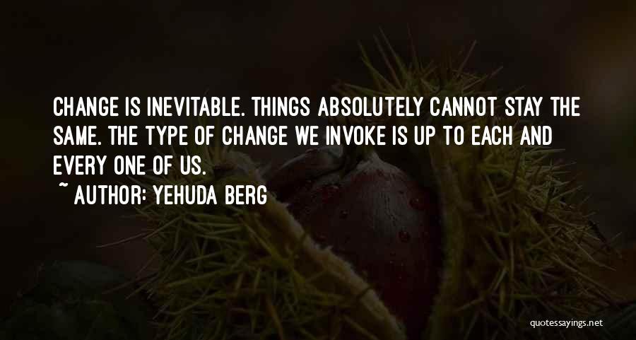 Yehuda Berg Quotes 1258108