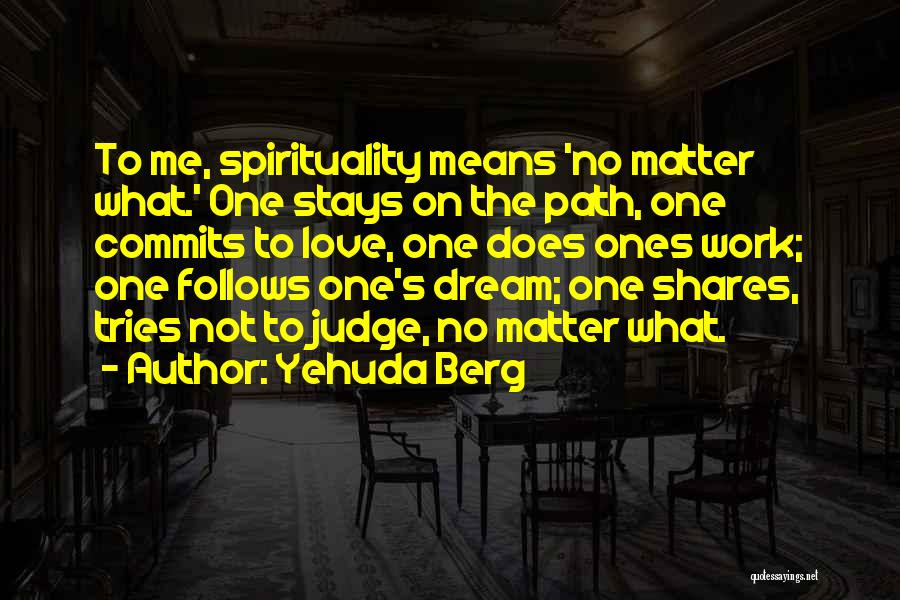 Yehuda Berg Quotes 1258403