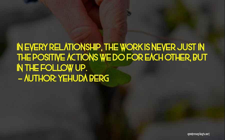 Yehuda Berg Quotes 1334459