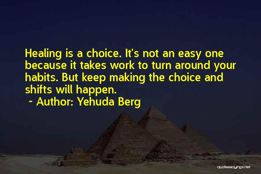 Yehuda Berg Quotes 1473853