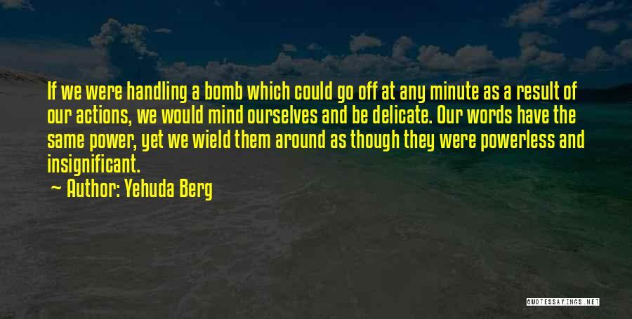 Yehuda Berg Quotes 1741323