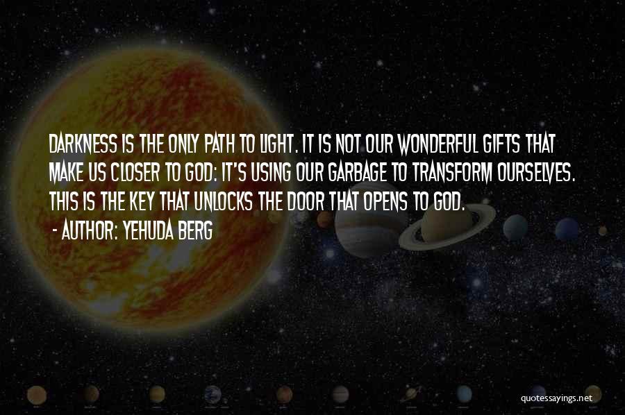 Yehuda Berg Quotes 1757324